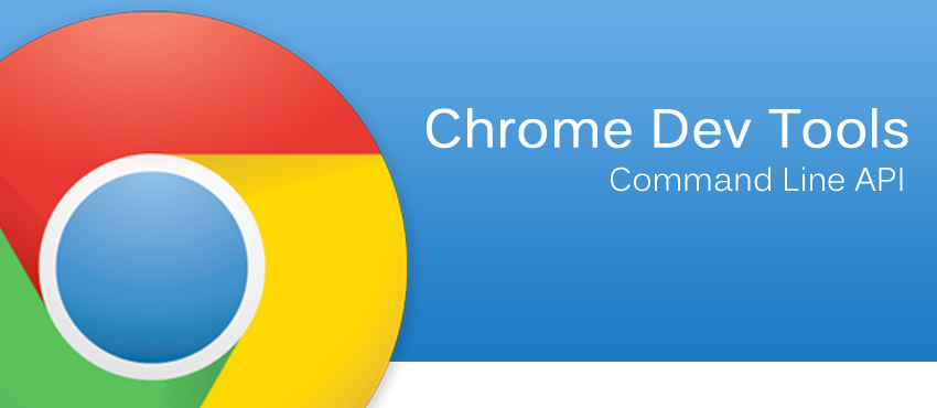 chrome-dev-tools-command-line-api